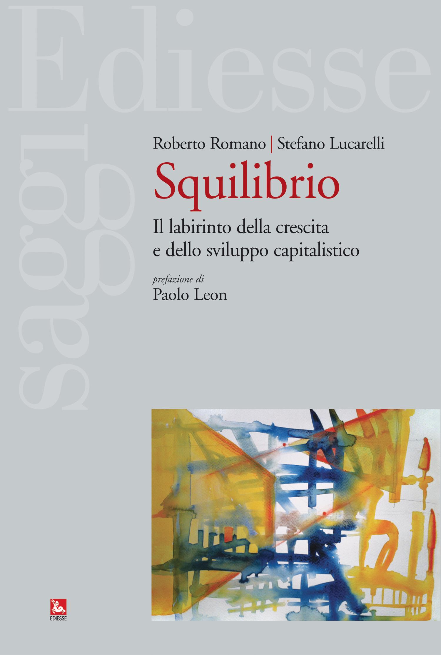 Squilibrio: i cambiamenti strutturali dell'economia e il ruolo dello Stato