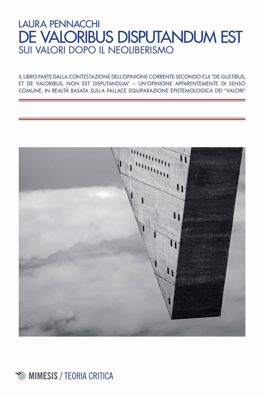 Sui valori dopo il neoliberismo: recensione a Laura Pennacchi